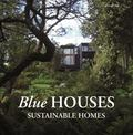 Blue Houses: Sustainable Homes