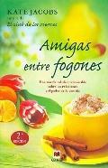 Amigas entre fogones / Comfort Food (Spanish Edition)