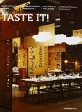 Taste It! : Innovative Restaurant Interiors