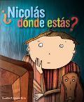 Nicolas, Donde Estas? / Nicholas, Where Are You?