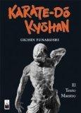 Karate do kyohan (Spanish Edition)