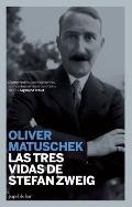 Las tres vidas de Stefan Zweig