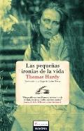 Las pequenas ironias de la vida/ The Little Ironies of Life (Spanish Edition)