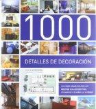 1000 detalles de decoracin / 1000 decorative details (Spanish Edition)