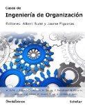 Casos de Ingeniera de Organizacin (Spanish Edition)