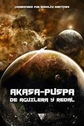 Akasa-Puspa, de Aguilera y Redal (Spanish Edition)