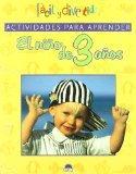Actividades para aprender  / Learning Activities: El Nino De 3 Anos / the Child of Three Yea...