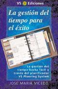 La Gestion Del Tiempo Para El Exito / Time Management for Success