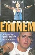 La Oscura Historia De Eminem / The Dark Story of Eminem