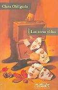 Otras Vidas/ The Other Lives
