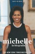 Michelle. La Biografia (Spanish Edition)