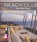 Beach Clubs Sea, See & to Be Seen