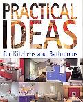 Practical Ideas for Kitchens & Bathrooms.