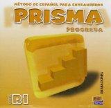 Prisma progresa nivel B1 / Prisma Progress Level B1: Mtodo de Espaol para extranjeros / Meth...