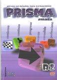 Prisma avanza/ Prism Advance: B2 (Spanish Edition)