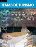 Temas de turismo (Espanol Con Fines Especificos/  Spanish for Specific Aims) (Spanish Edition)
