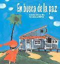 En Busca De La Paz / In Search of Peace