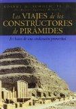 Los viajes de los constructores de piramides / Voyages of the Pyramid Builders (Spanish Edit...