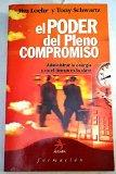 El poder del pleno compromiso/ The Power of Full Engagement (Spanish Edition)