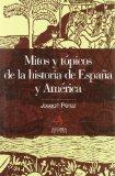 Mitos y Topicos de La Historia de Espana y America (Spanish Edition)