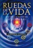 Ruedas de la vida / Wheels of Life (Spanish Edition)