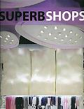 Superb Shops