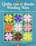 Quilts con el Winding Ways