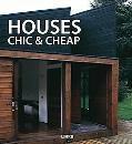Houses Chic and Cheap