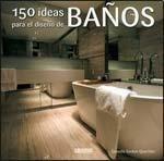 150 IDEAS PARA EL DISEO DE BAOS (Spanish Edition)