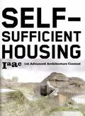 Self-Sufficient Housing 1st Advanced Architecture Contest