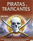 Piratas Y Traficantes/ Pirates and Drug Traffickers (Spanish Edition)
