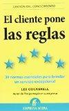 El cliente pone las reglas (Spanish Edition)