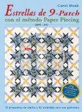 Estrellas de 9-patch con el metodo paper Piecing/ Carol Doak's Simply Sensational 9-Patch St...