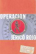 Operacion Jerico Rojo, Vol. 1