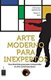 ARTE MODERNO PARA INEXPERTOS