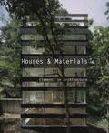 Houses & Materials: Elements on Architecture