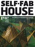 Self Fab House: 2nd Advanced Architecture Contest
