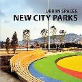 Urban Spaces: City Parks