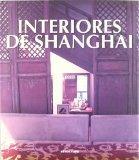 INTERIORES DE SANGHAI