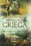 El gran libro de la mitologa griega : basado en el manual de mitologa griega de H. J. Rose