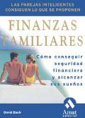 Finanzas Familiares / Smart Couples Finish Rich:9 Steps to Creating a Rich Future for You an...