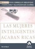 Mujeres Inteligentes Acaban Ricas / Smart Women FInish Rich Siete Pasos Para Conseguir Segur...