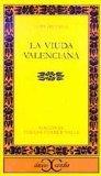 La viuda Valenciana/ The Valencian Widow (Clasicos Castalia/ Castalian Classics) (Spanish Ed...