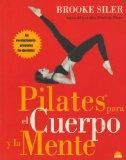 Pilates para el cuerpo y la mente/ Your Ultimate Pilates Body Challenge (Manuales Para La Sa...