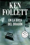 En la boca del dragon (Spanish Edition)