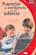 Potenciar La Inteligencia En La Infancia / Maximizing Your Infant's Intelligence Comunicacio...