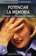 Potenciar La Memoria / Maximize Your Memory Consigue Una Memoria De Elefante / Just Like an ...