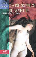 Infortunios De La Virtud/ The Misfortunes of Virtue