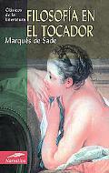 Filosofia En El Tocador / Philosophy in the Boudoir