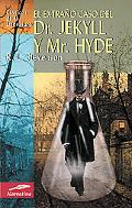 Extrano Caso Del Dr. Jekyll Y Mr. Hyde/ The strange case of Dr. Jekyll and Mr. Hyde